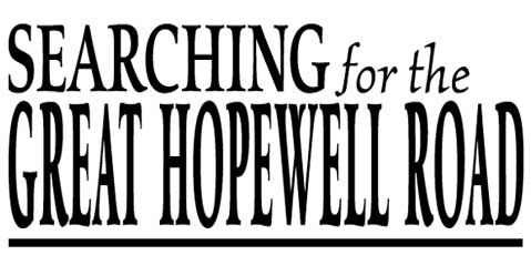 Searching for the Great Hopewell Road