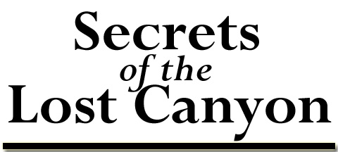 Secrets of the Lost Canyon