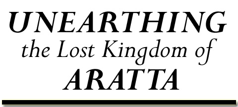 Unearthing the Lost Kingdom of Aratta